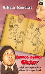 Cerita Konyol Dumba-dumba Gleter Jodoh di Tangan Tuhan, Pilih... by Arham Kendari