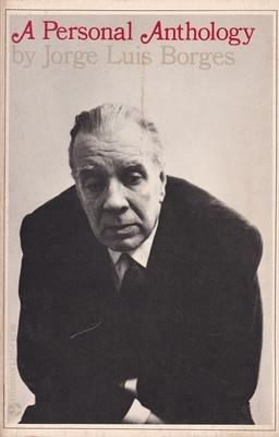 Image result for a personal anthology by jorge luis borges