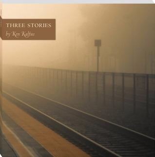 Three Stories by Ken Kalfus