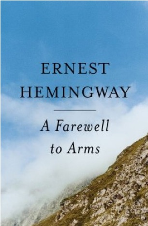 A Farewell to Arms by Ernest Hemingway