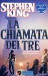 La chiamata dei tre by Stephen King