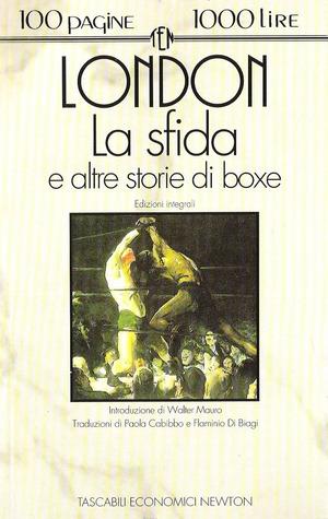 La sfida e altre storie di boxe