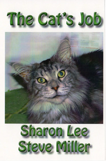 The Cat's Job by Sharon Lee