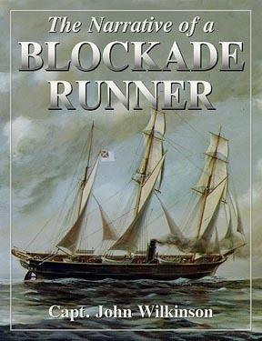 The Narrative of a Blockade Runner