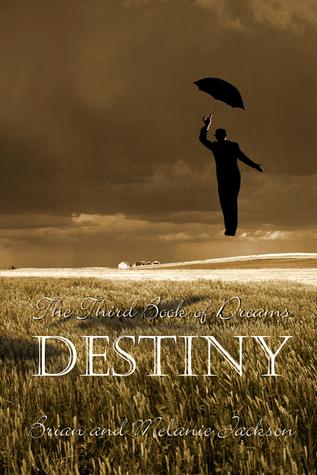 Destiny by Brian  Jackson