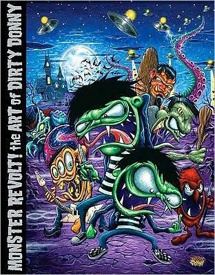 Monster Revolt!: The Art of Dirty Donny