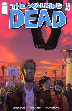 The Walking Dead, Issue #18 by Robert Kirkman