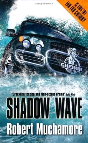 Shadow Wave (Cherub, #12)