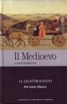 Il Medioevo - 12. Quattrocento. Arti visive, Musica