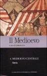 Il Medioevo vol. 4: Medioevo centrale - Storia