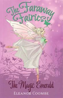 The Magic Emerald (The Faraway Fairies, #2)