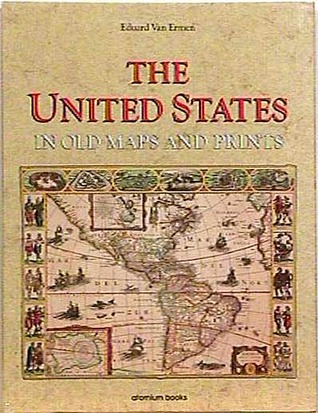 The United States In Old Maps And Prints