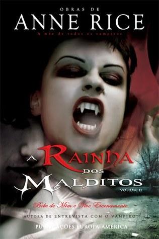 A Rainha dos Malditos, Vol. II (Crónicas dos Vampiros #3, Parte 2)
