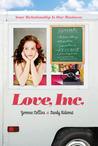 Love, Inc. (Love, Inc., #1)