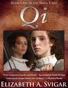 qi by Elizabeth Svigar Stephen