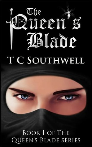 The Queen's Blade by T.C. Southwell
