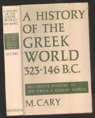 A History of the Greek World 323-146 BC