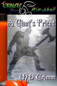 A Giant's Friend by M.D. Grimm