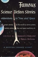 Famous Science-Fiction Stories by Raymond J. Healy