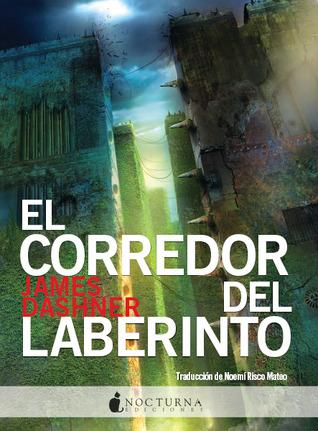 El Corredor Del Laberinto (El Corredor Del Laberinto, #1)