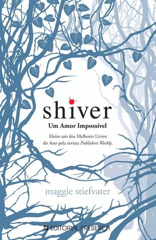 Shiver - Um Amor Impossível (Os Lobos de Mercy Falls, #1)