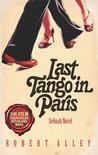Last Tango in Paris by Robert Alley