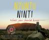 Nyuntu Ninti: What you should know