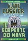 Il serpente dei Maya by Clive Cussler