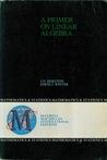 Download ebook A Primer On Linear Algebra by I.N. Herstein