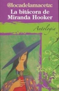 @locadelamaceta: La Bitacora de Miranda Hooker. Antologia