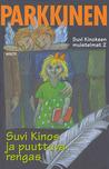 Suvi Kinos ja puuttuva rengas (Suvi Kinoksen muistelmat, #2)
