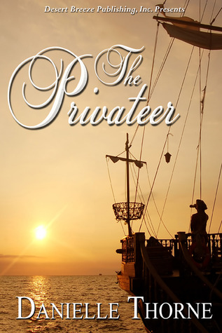 The Privateer by Danielle Thorne