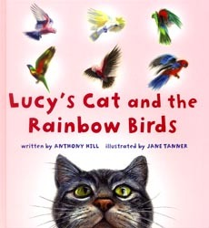 Lucy S Cat And The Rainbow Birds