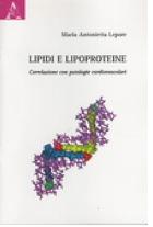 Lipidi e lipoproteine: Correlazione con patologie cardiovascolari