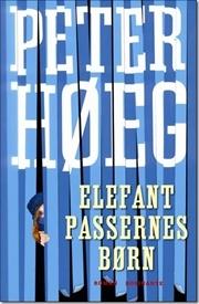 Ebook Elefantpassernes børn by Peter Høeg read!