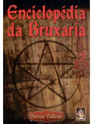 Enciclopédia da Bruxaria by Doreen Valiente