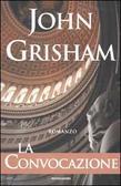 La convocazione by John Grisham
