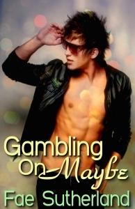 Gambling On Maybe (GlitterBomb! #1)