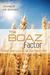 The Boaz Factor: When You'r...