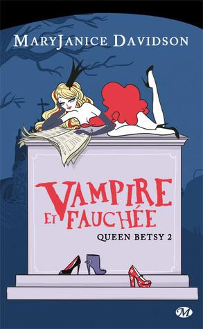 Ebook Vampire et fauchée by MaryJanice Davidson read!