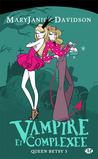 Vampire et complexée by MaryJanice Davidson