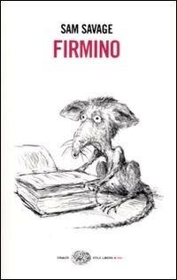 Firmino by Sam Savage