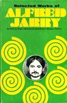 Selected Works by Alfred Jarry