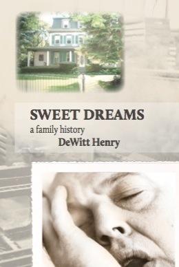 Sweet Dreams: A Family History