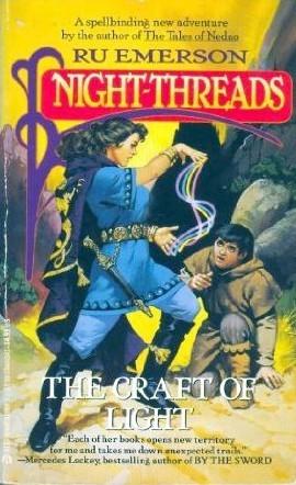 The Craft of Light (Night-Threads, No 4)