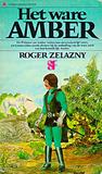 Het ware Amber by Roger Zelazny