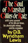 The Soul of Marshal Gilles de Raiz