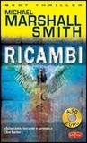 Ricambi by Michael Marshall Smith