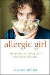 Allergic Girl by Sloane Miller