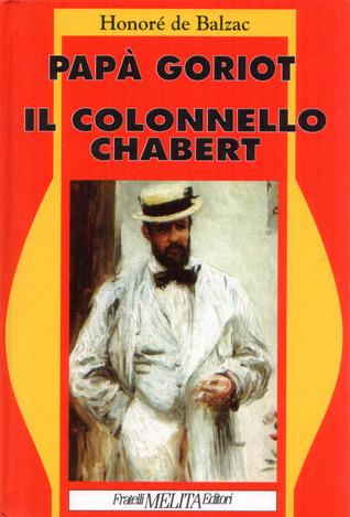 Papà Goriot / Il Colonnello Chabert